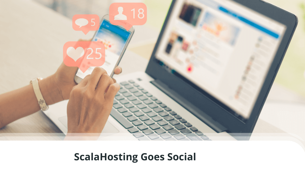 ScalaHosting Goes Social