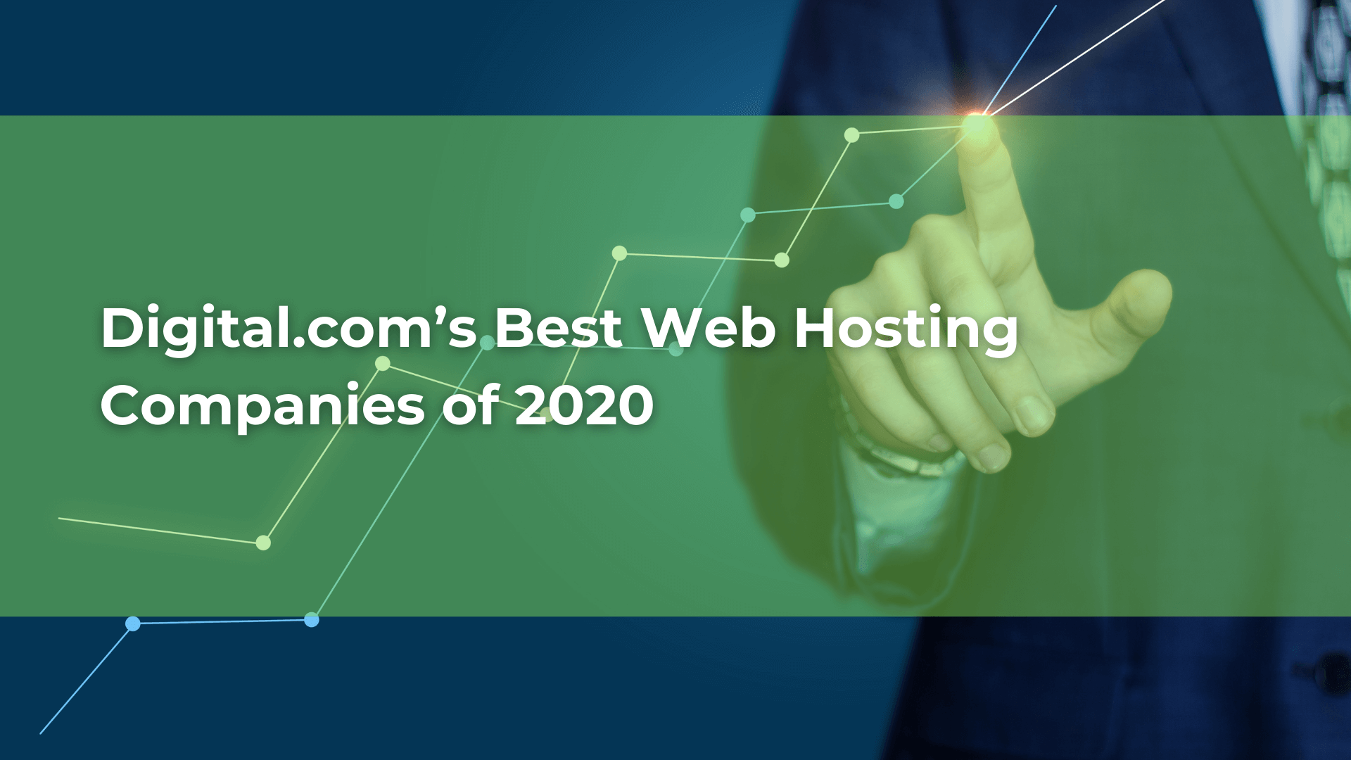 Digital.com's Best Web Hosting Companies of 2020
