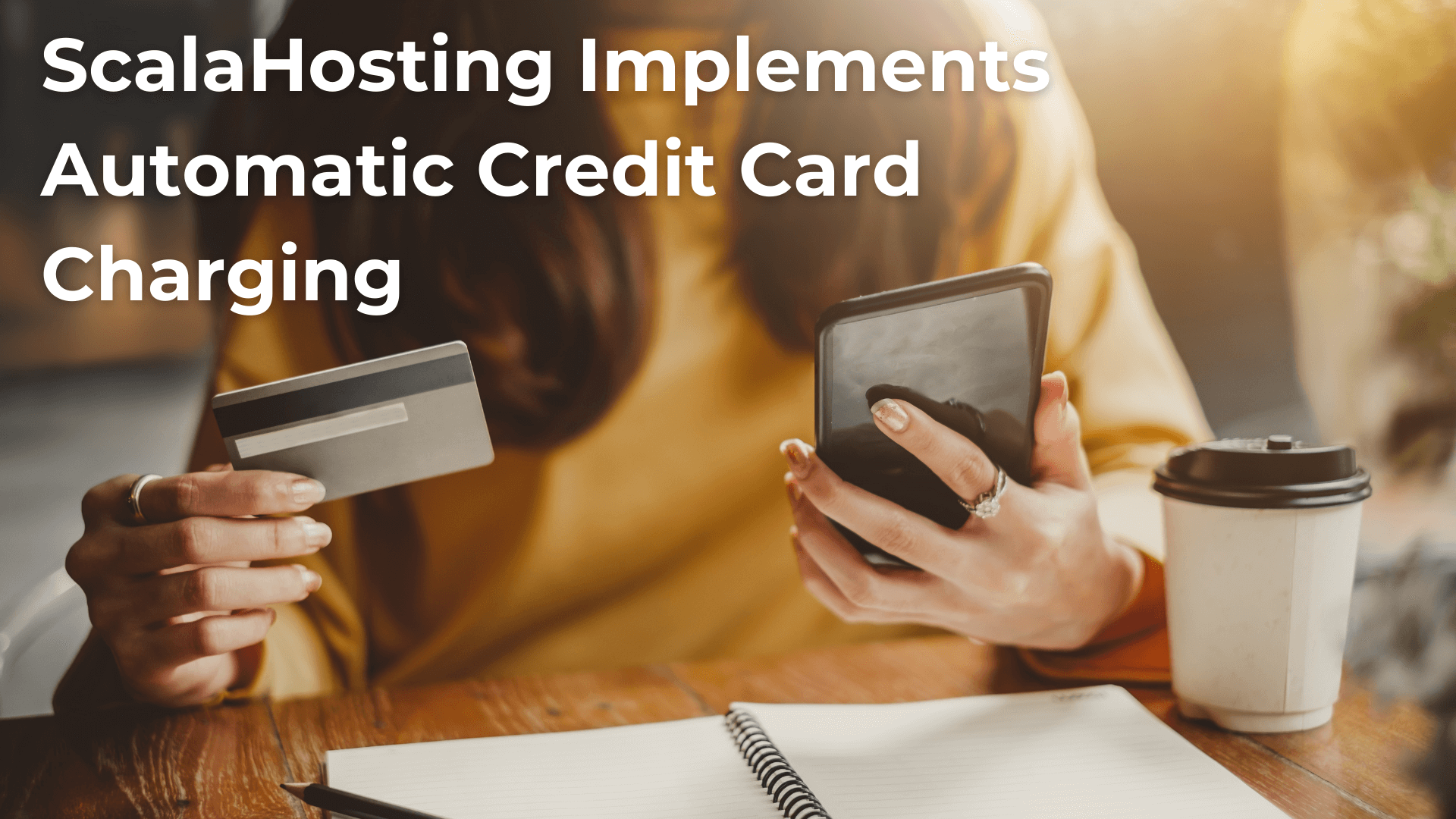 ScalaHosting Implements Automatic Credit Card Charging
