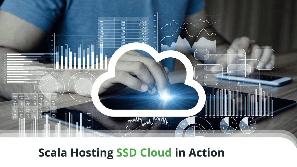 Scala Hosting SSD Cloud in Action
