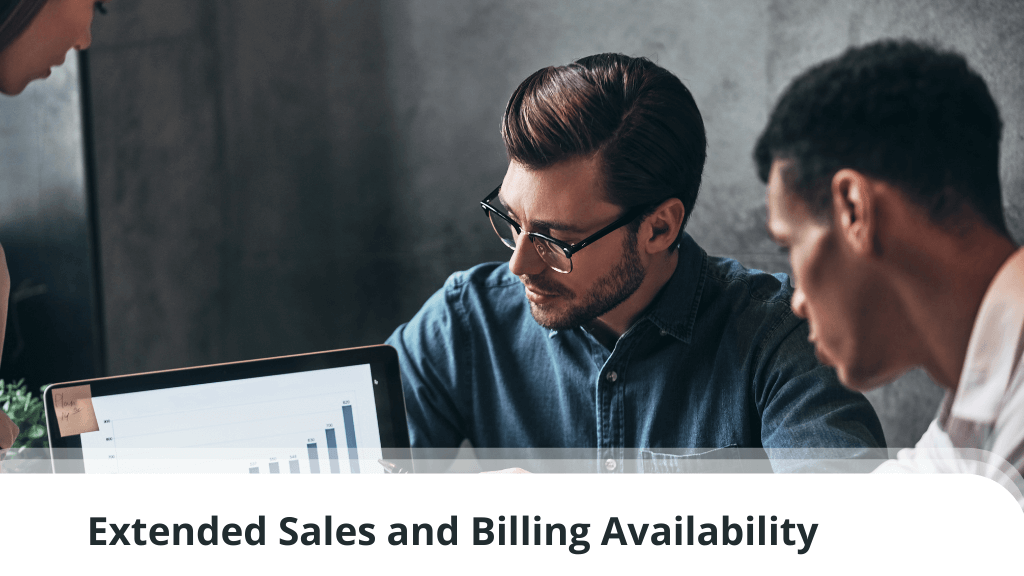 Extended Sales and Billing Availability