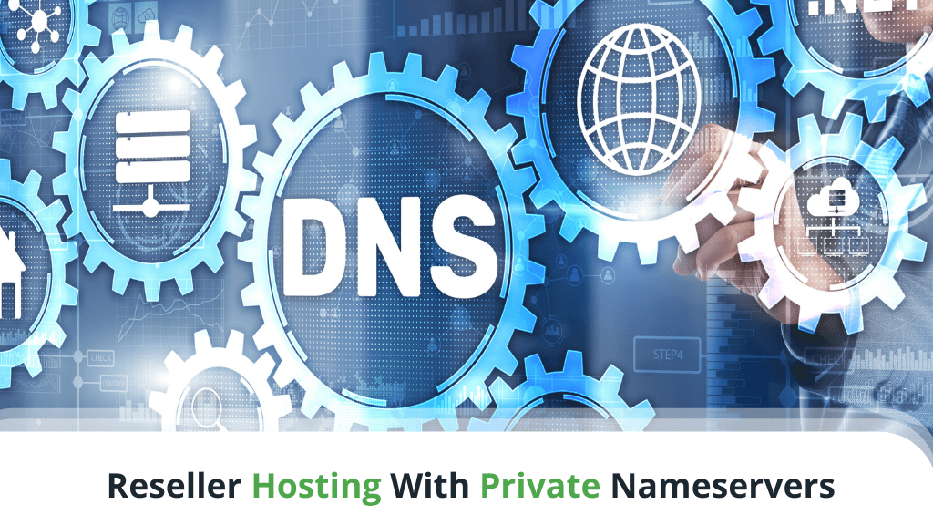 Reseller Hosting With Private Nameservers