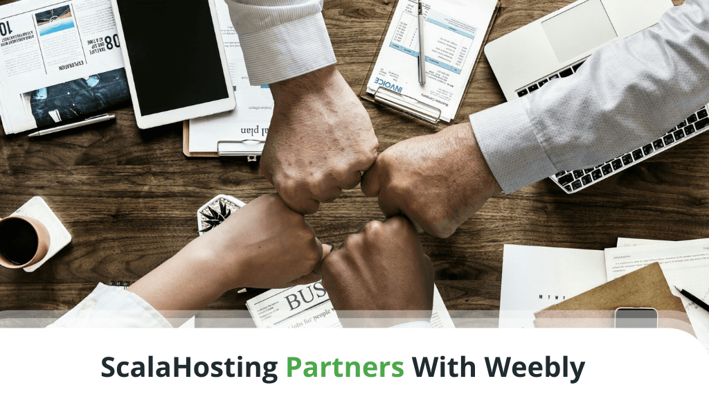 ScalaHosting Partners With Weebly