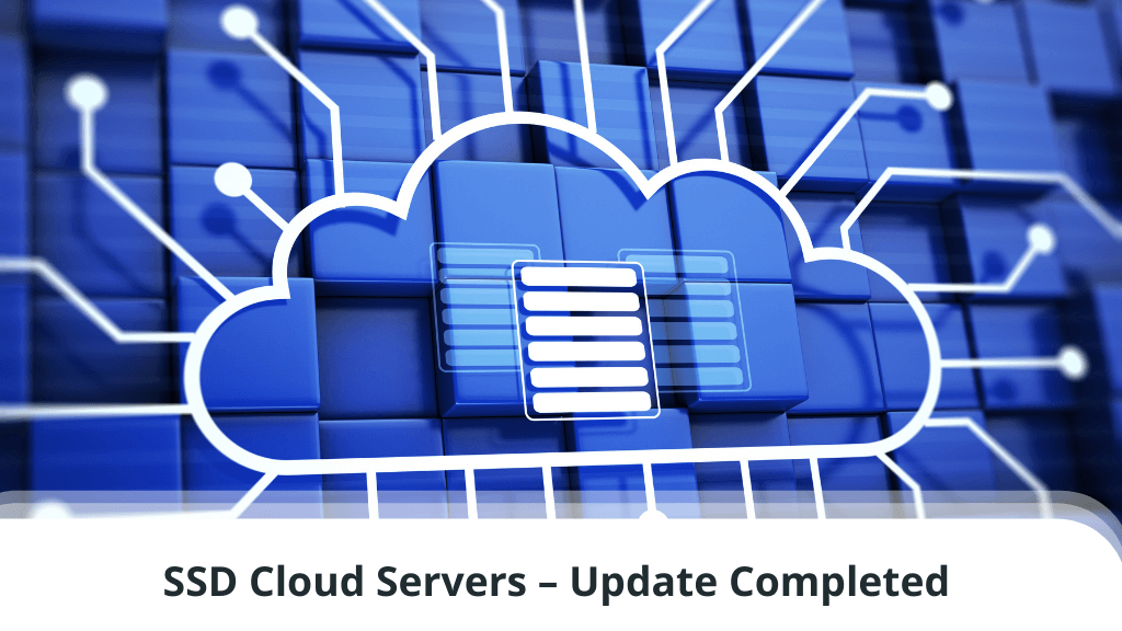 SSD Cloud Servers - Update Completed