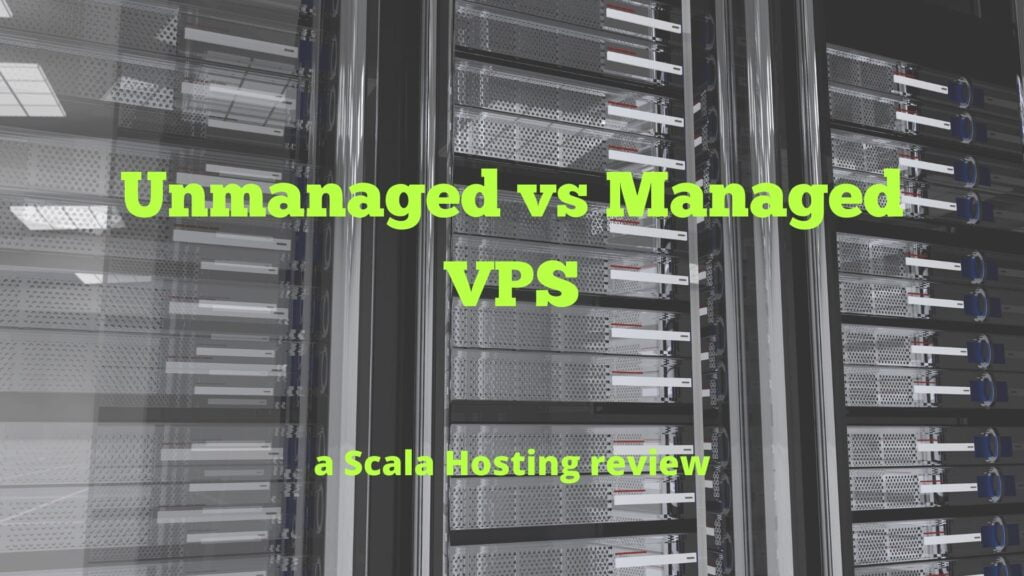 Unmanaged or Managed VPS