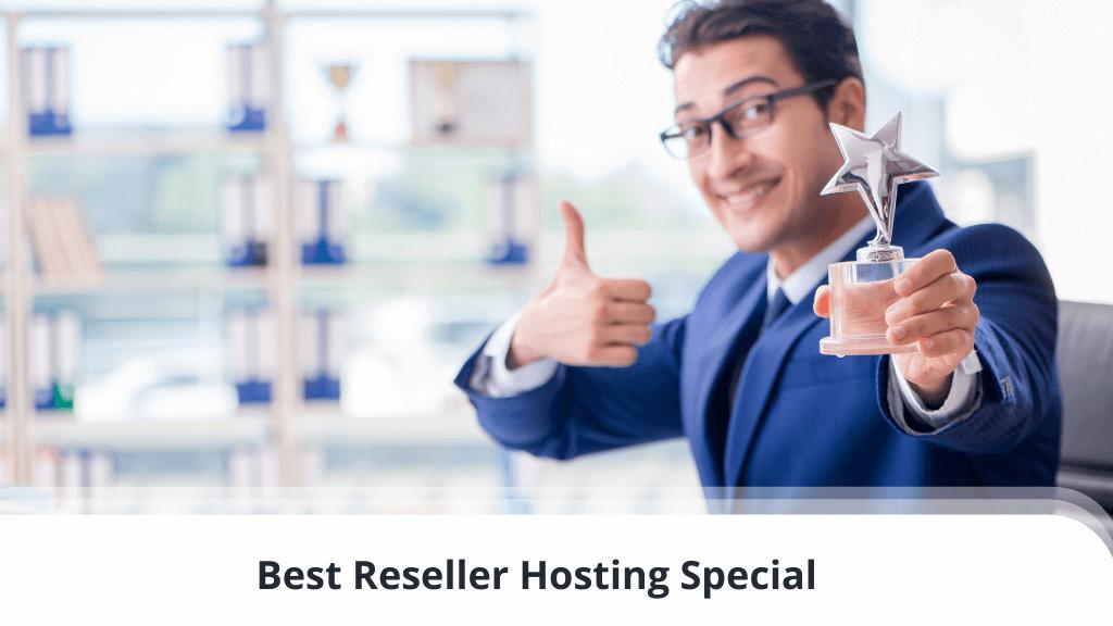 Best Reseller Hosting Special