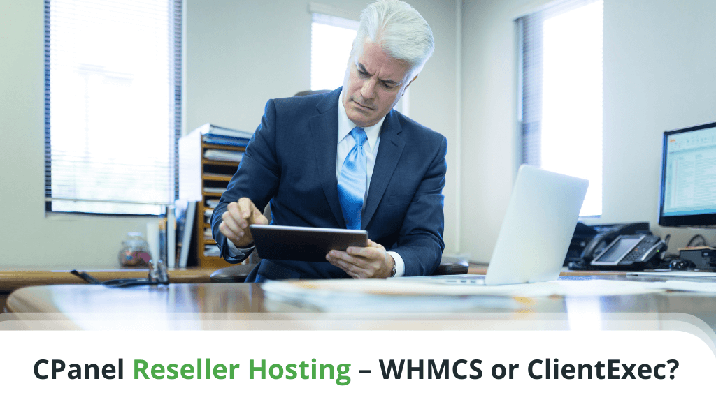 CPanel Reseller Hosting - WHMCS or ClientExec?