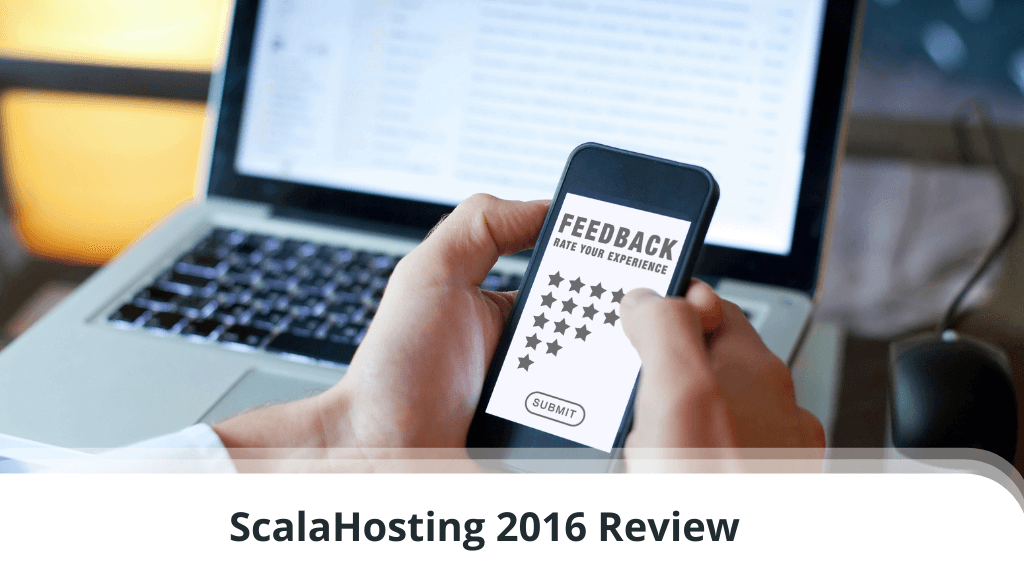 ScalaHosting 2016 Review