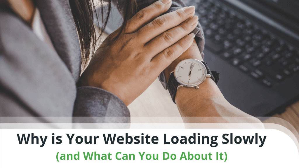 Why Is Your Website Loading Slowly
