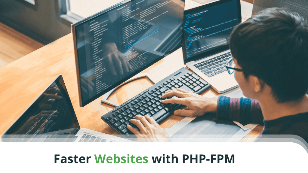 Faster Websites with PHP-FPM