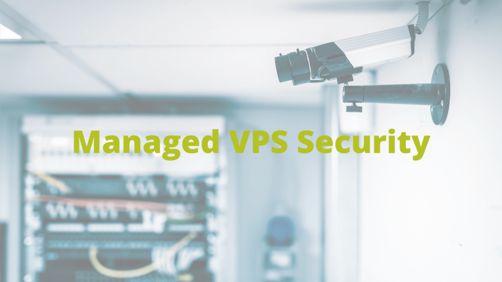 Is Managed VPS secure?