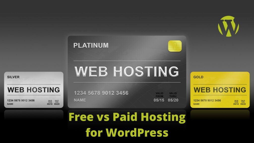 Free Hosting vs Paid Hosting for WordPress