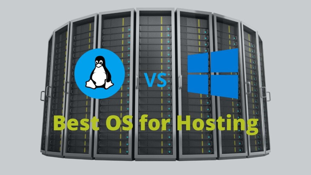 Linux vs Windows — Which is the Best OS for Hosting?