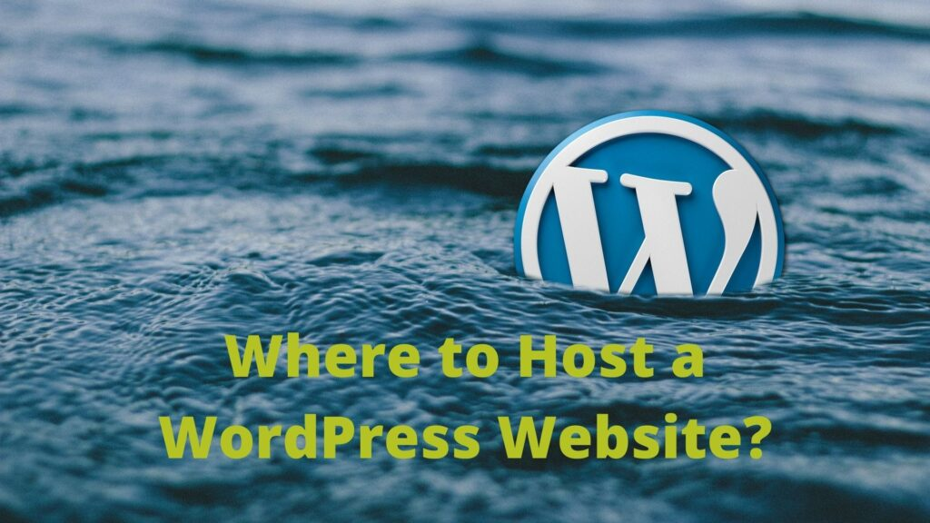 Where to Host a WordPress website?