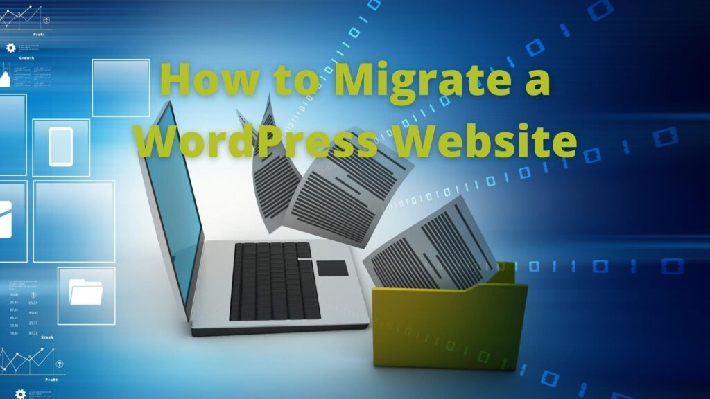 How to Migrate a WordPress Website?