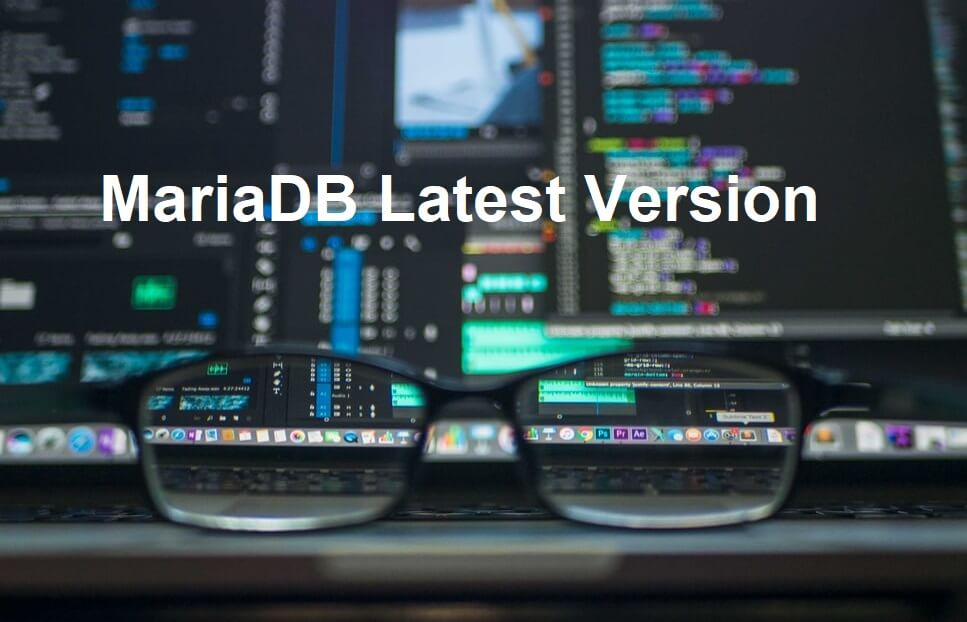MariaDB Latest Version