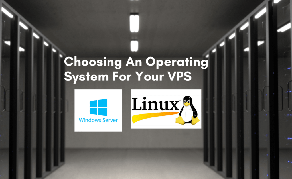Choosing An Operating System For Your VPS
