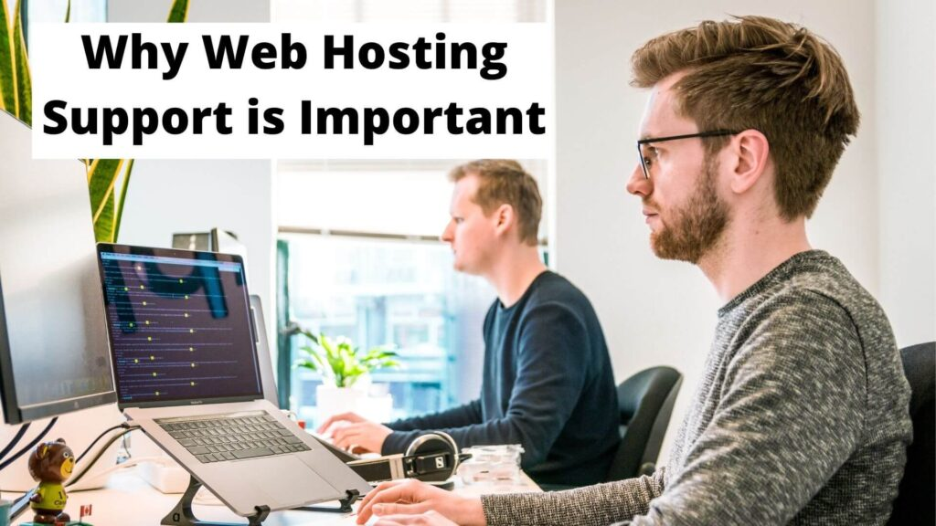 Why Web Hosting Support is Important