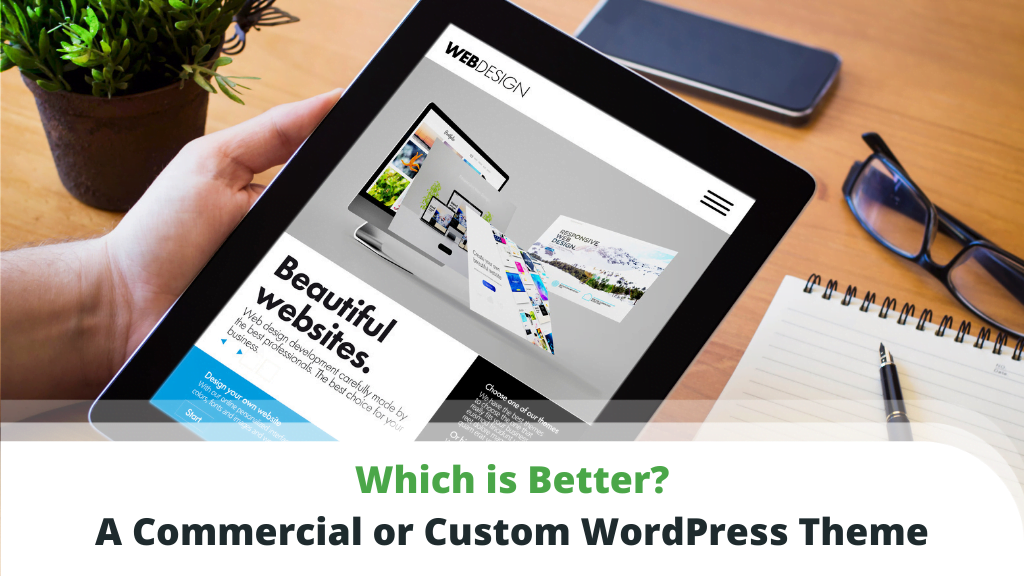 A Commercial or a Custom WordPress Theme?