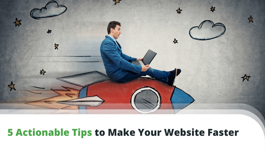 5 Tips to Make Your Website Faster