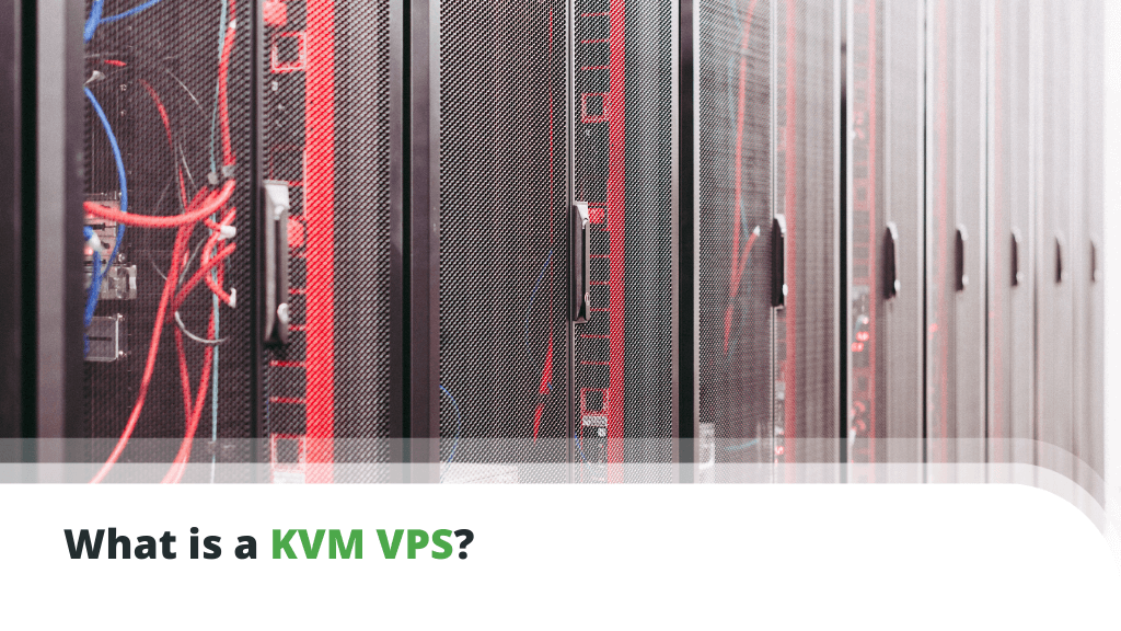 What is a KVM VPS?