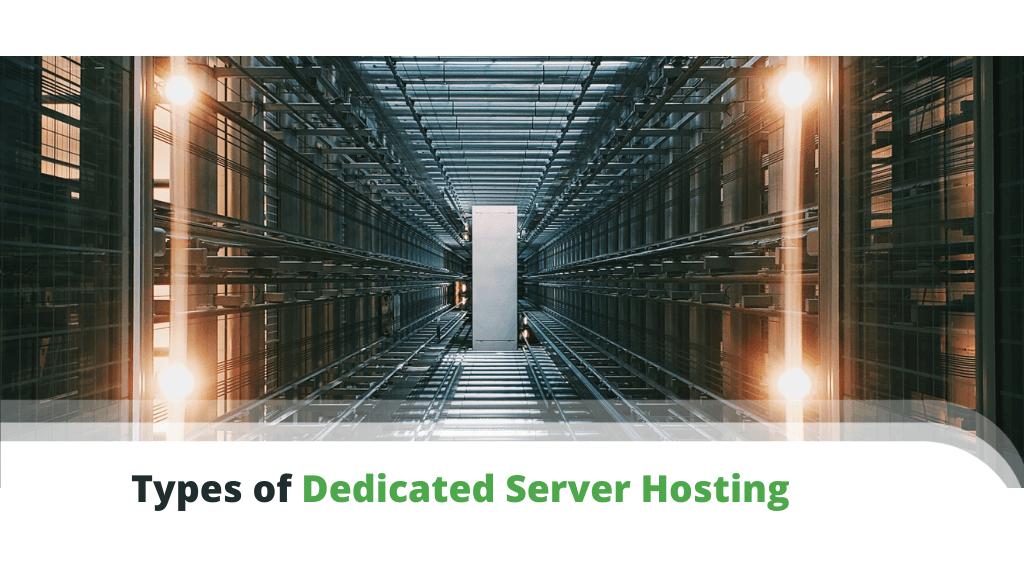 Types of Dedicated Server Hosting