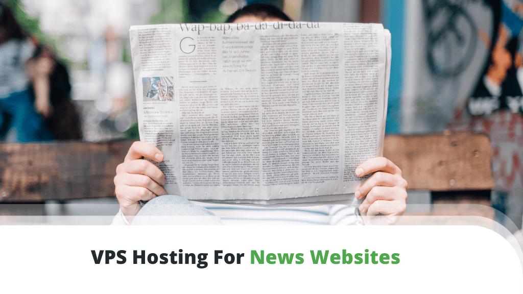 VPS Hosting For News Websites