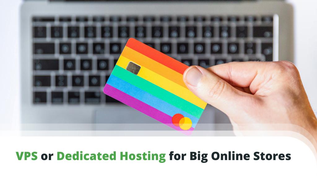 Best Hosting for Big Online Stores