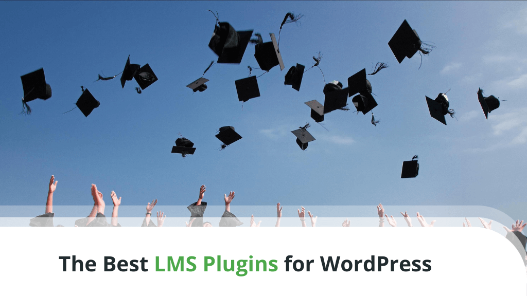 What Are the Best LMS Plugins for WordPress?