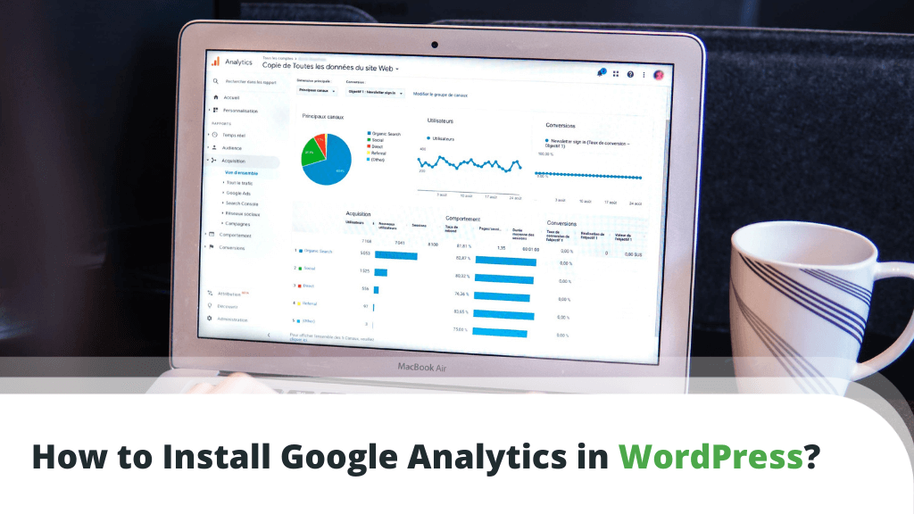 How to Install Google Analytics in WordPress?