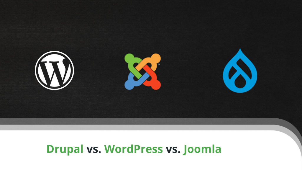 Drupal vs WordPress vs Joomla – Which One to Choose?