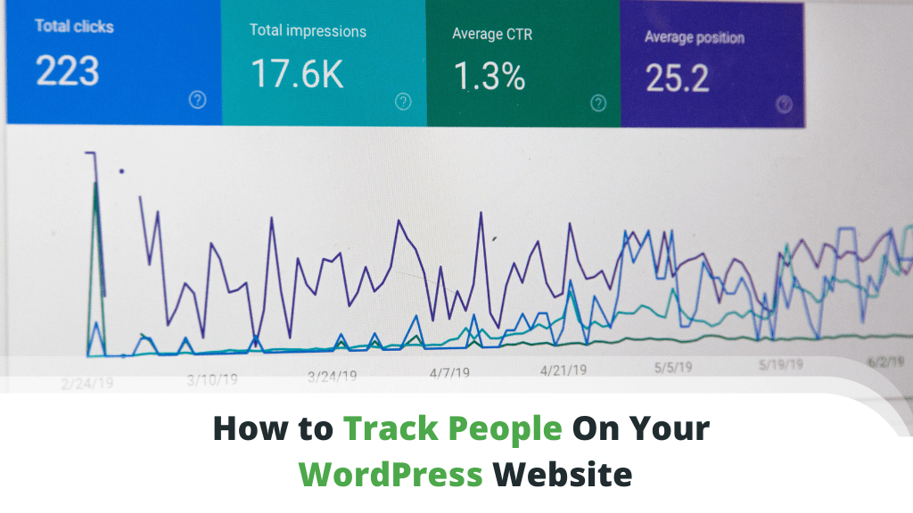 How to Track People On Your WordPress Website
