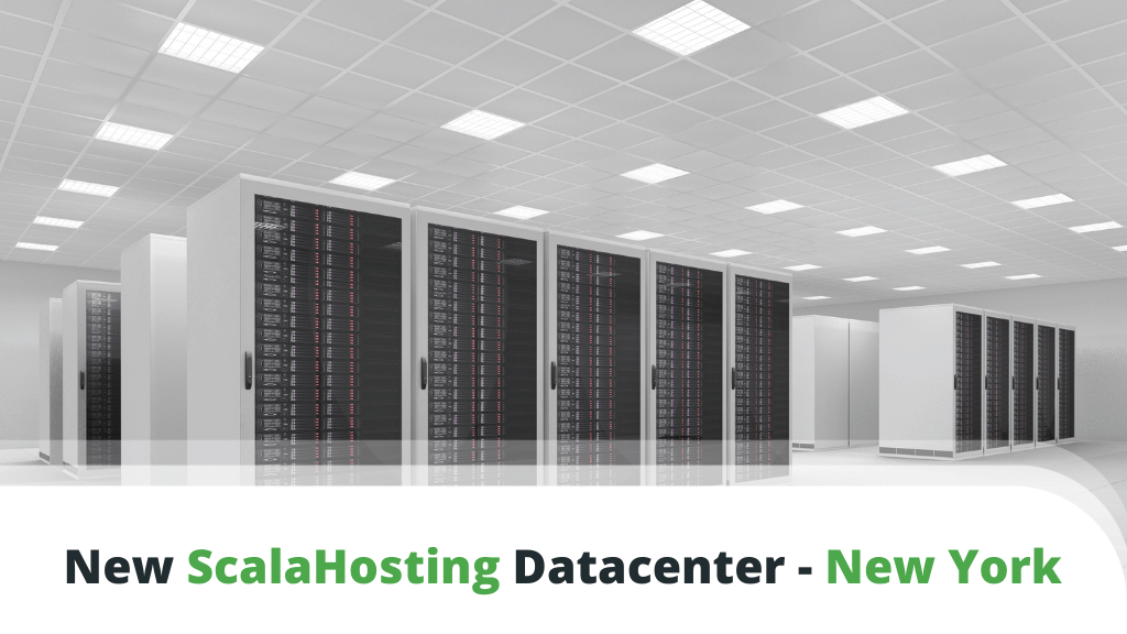 ScalaHosting Announces a New Datacenter Location - New York