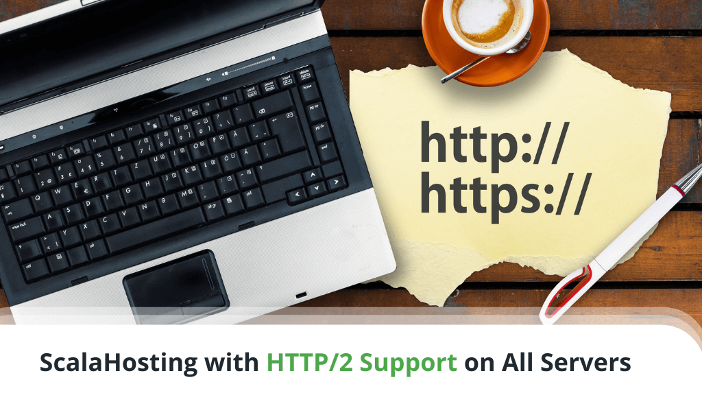 ScalaHosting with HTTP/2 Support on All Servers