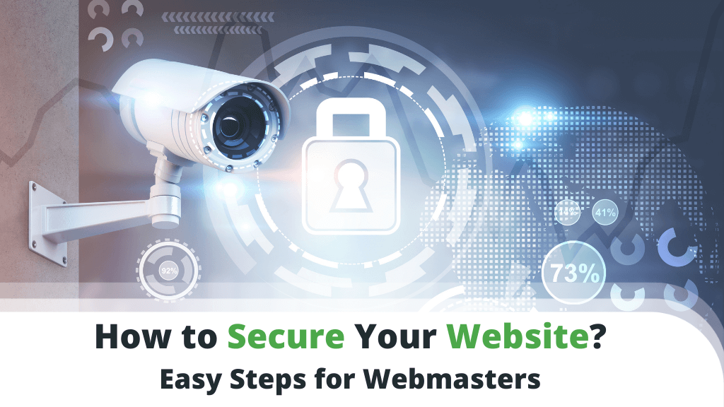 How to Secure Your Website - Easy Steps for Webmasters