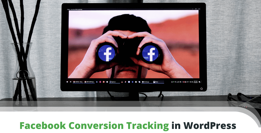Facebook Conversion Tracking in WordPress