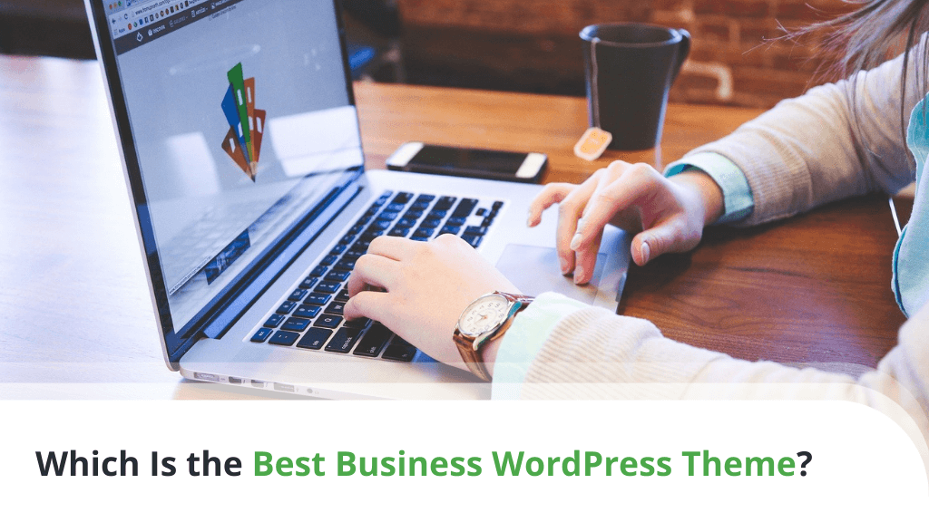 Which Is the Best Business WordPress Theme?