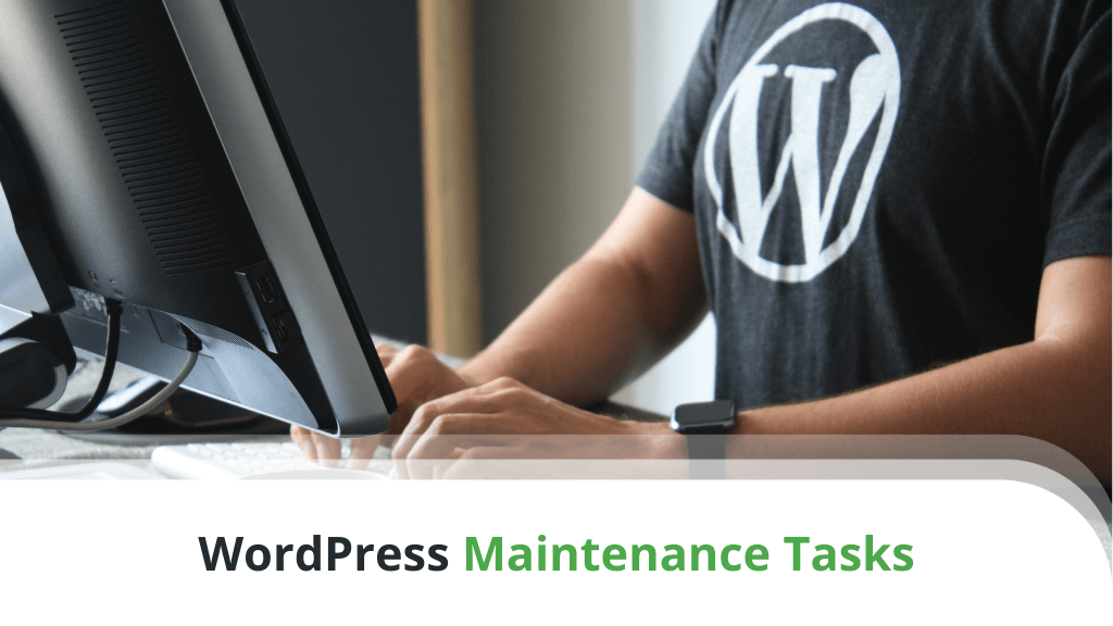 WordPress Maintenance Tasks – The Ultimate Checklist