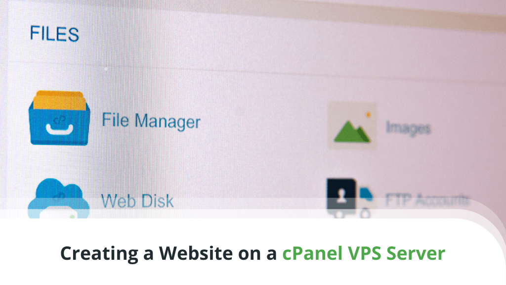 Creating a Website on a cPanel VPS Server – A Beginner's Guide