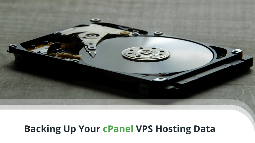 Backing Up Your cPanel VPS – A Beginner's Guide