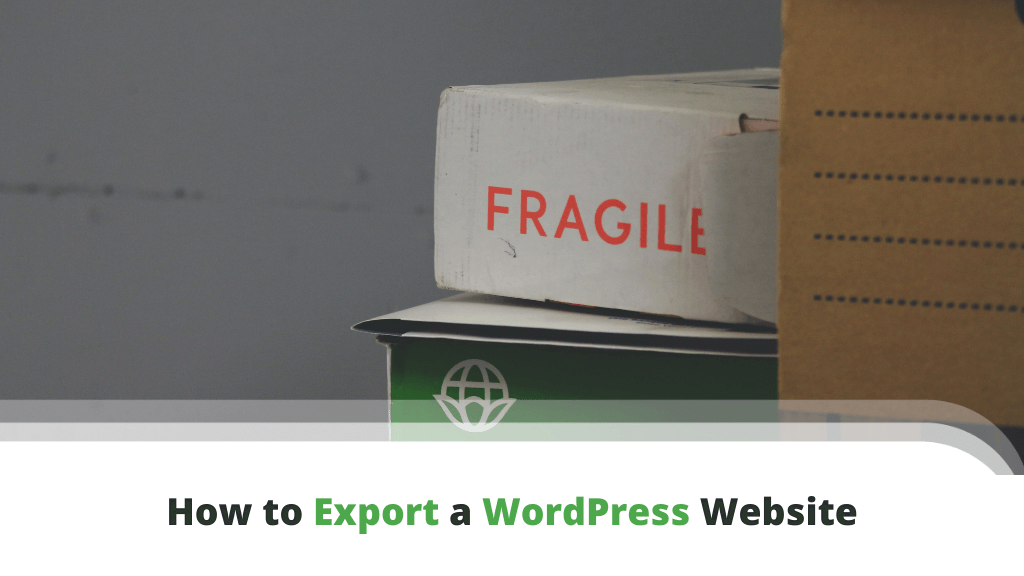 How to Export a WordPress Website