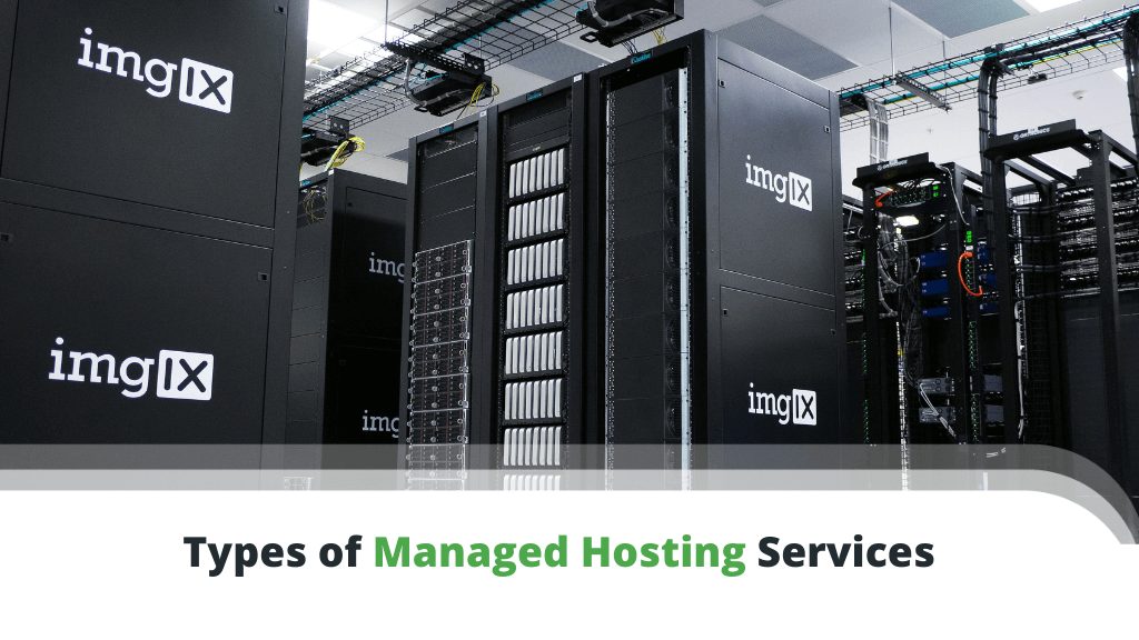 Types of Managed Hosting Services