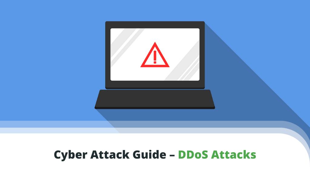 Cyber Attack Guide – DDoS Attacks