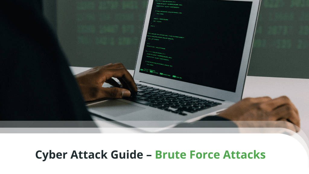 Cyber Attack Guide – Brute Force Attacks