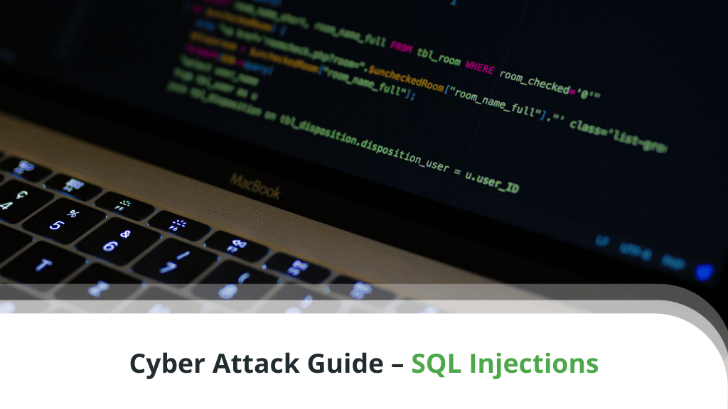 Cyber Attack Guide – SQL Injections