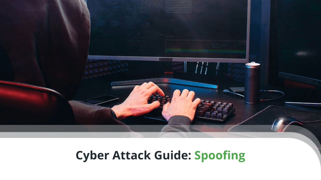 Cyber Attack Guide: Spoofing