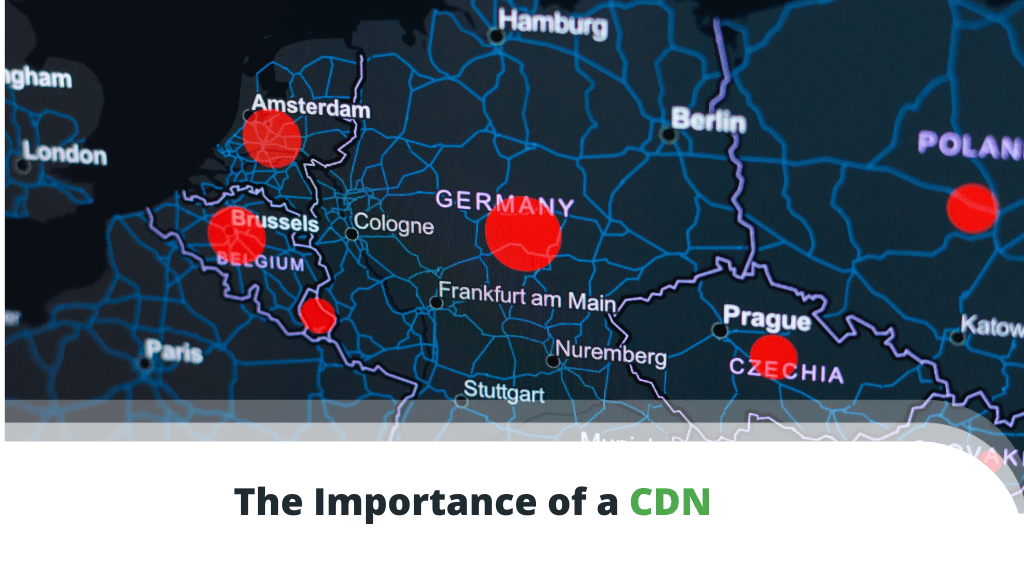 The-Importance-of-a-CDN-1